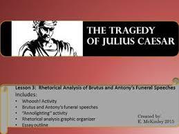 bureau de change antony julius caesar rhetorical analysis of brutus and antony s funeral