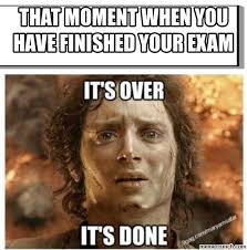 Finish It Meme - moment when you have finished your exam