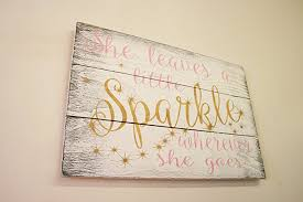 Sparkle Wall Decor Amazon Com She Leaves A Little Sparkle Wherever She Goes Wood