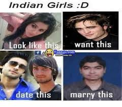 Indian Girl Memes - indian girls d look like this want this happy life date this marry
