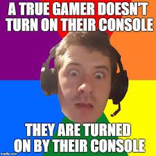 Gamer Memes - gamer memes imgflip