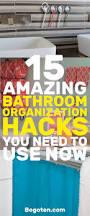 superb bathroom organization hacks you need now