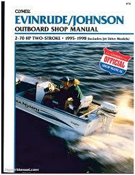 used evinrude johnson 2 70 hp 2 stroke outboard boat shop manual