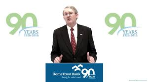 hometrust bank 90 years a message from the president and ceo