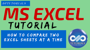 how to compare two excel sheets at a time ms excel