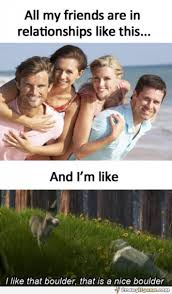 Funny Memes About Being Single - dating life memes