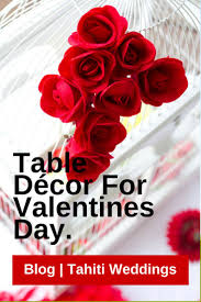 Valentine S Day Table Decorations by 28 Best Mood Board In Passion Red U003e U003e U003e Tahiti Wedding Inspirations