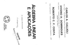 callioli c a álgebra linear e aplicações 6ªed documents