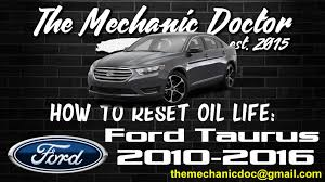 nissan versa oil reset how to reset oil life ford taurus 2010 2011 2012 2013 2014
