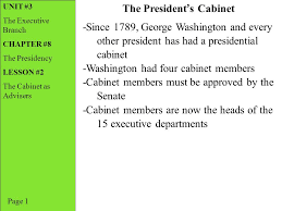 The Cabinet Members Unit 3 The Executive Branch Chapter 8 The Presidency Lesson 2