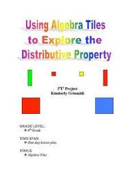using algebra tiles to explore distributive property 7th 9th