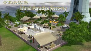 Home Design Game Walkthrough Sims 3 Island Paradise Resorts Strategy Guide And Tips