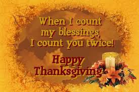 happy thanksgiving when i count my blessings i count you