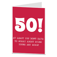50th birthday card humour getting joke