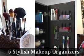 hair and makeup organizer 5 stylish makeup organizers jpg