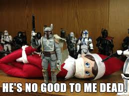 Boba Fett Meme - boba fett bounty elf meme on imgur
