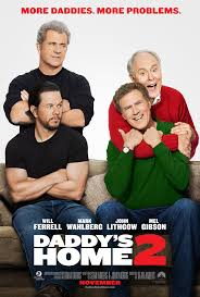 home in theaters daddy u0027s home 2 in theaters november 10 u2013 the bandit lifestyle