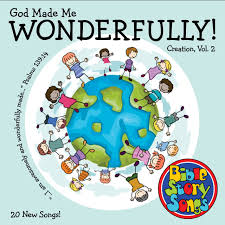 god made me wonderfully bible storysongs