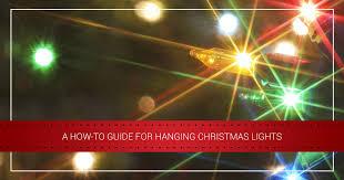 hanging christmas lights led christmas lights a how to guide for hanging christmas lights
