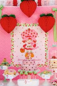 strawberry shortcake birthday party ideas 76 strawberry shortcake and friends party ideas strawberry
