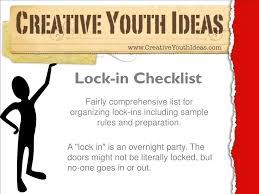 youth ministry ideas lock in checklist lock in ideas