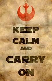 Keep Calm And Carry On Meme - keep calm and carry on star wars style
