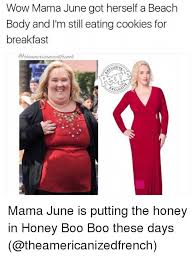 Honey Boo Boo Meme - wow mama june got herself a beach body and i m still eating