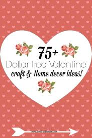 all things dollar tree valentine u0027s decor and crafts