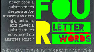 four letter words conversations on faith u0027s beauty and logic by