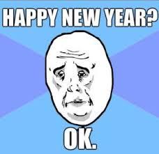 Happy New Year Funny Meme - happy new year meme 2018 happy new year 2019