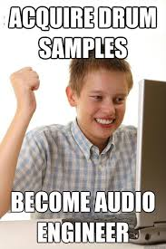 Audio Engineer Meme - never touch the faders avid pro audio community
