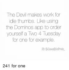 App That Makes Memes - the devil makes work for idle thumbs like using the dominos app to