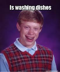 Dishes Meme - meme maker is washing dishes