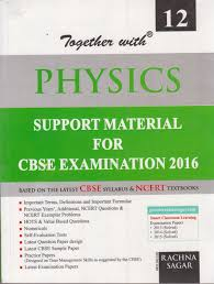 together with physics class 12 29th latest revised edition