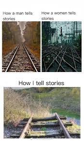 Meme Stories - how i tell stories meme guy