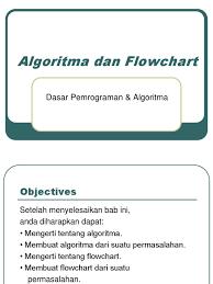 flowchart membuat sim alrogirma dan flowchart pemrograman dasar