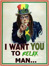 Relax Meme - i want you to relax man weed memes