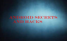 android secrets best android secrets and hacks for everyone 2018 here you will be