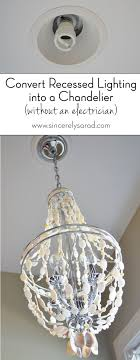 Transform Recessed Lighting Chandeliers Spotlight And Lights