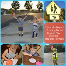 crossing guard learning and imaginative play
