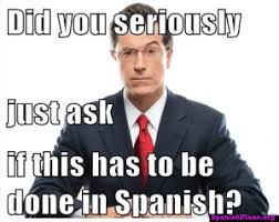 Spanish Teacher Memes - spanish teacher memes spanishplans org