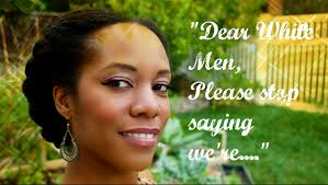 Hairstyles Men Like On Women by Dear White Guys Who Like Black Women Please Stop Saying This