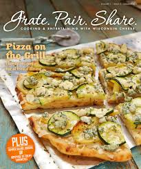 Summer Lunches Entertaining - grate pair share summer 2013 wisconsin cheese and recipes