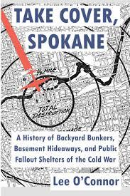 take cover spokane a history of backyard bunkers basement