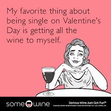 Single On Valentines Day Meme - funny valentine s day memes ecards someecards