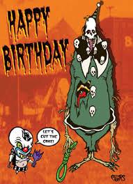 happy birthday creepy clown scary happy birthday clown noose toxic spooky greeting