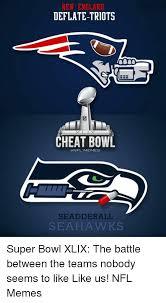 Seahawks Super Bowl Meme - new england deflate triots cheat bowl nfl memes sead der all