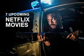 7 new netflix original movies u0026 when they release