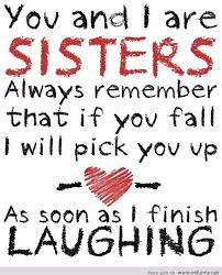 Sister Memes Funny - funny sisters