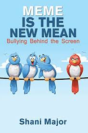 Bully Meme - meme is the new mean bullying behind the screen bargain book 2